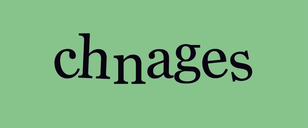 Ch-Ch-Changes